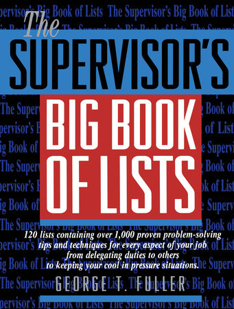 The Supervisor's Big Book of Lists by George Fuller