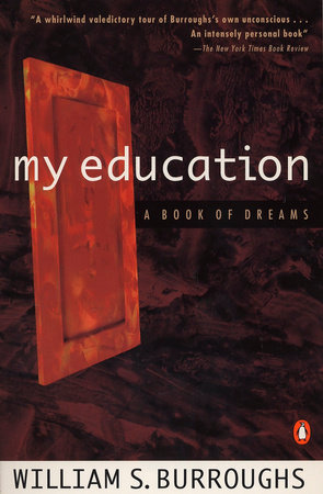 My Education by William S. Burroughs
