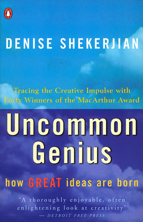 Uncommon Genius by Denise Shekerjian