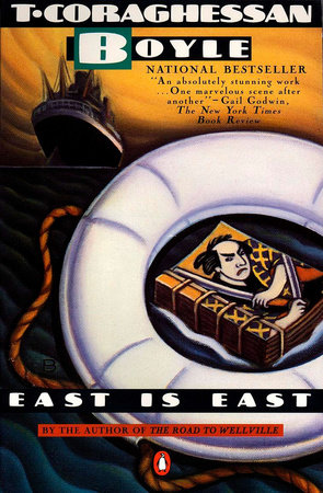 East Is East by T.C. Boyle