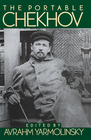 The Portable Chekhov by Anton Chekhov