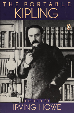 The Portable Kipling by Rudyard Kipling