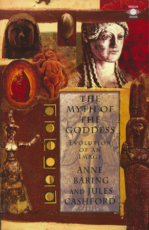 The Myth of the Goddess by Jules Cashford and Anne Baring