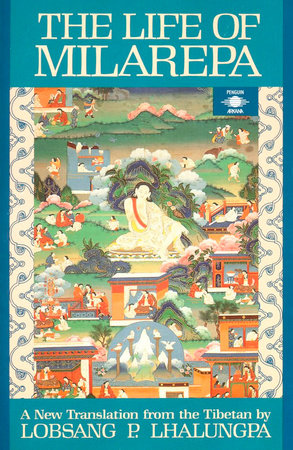 The Life of Milarepa by Anonymous