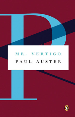 Mr. Vertigo by Paul Auster