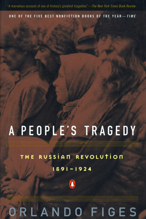 A People's Tragedy by Orlando Figes