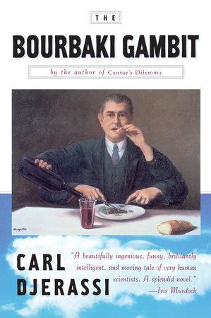 The Bourbaki Gambit by Carl Djerassi
