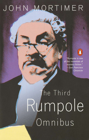 The Third Rumpole Omnibus by John Mortimer