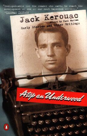 Atop an Underwood by Jack Kerouac