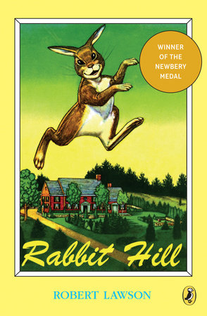 Rabbit Hill (Puffin Modern Classics) by Robert Lawson; Illustrated by Robert Lawson