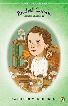 Rachel Carson by Kathleen V. Kudlinski