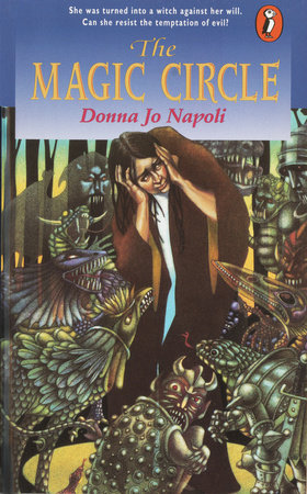 The Magic Circle by Donna Jo Napoli