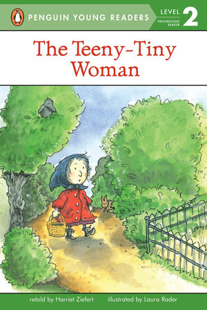The Teeny-Tiny Woman by Harriet Ziefert