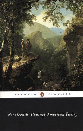 Nineteenth-Century American Poetry by Various