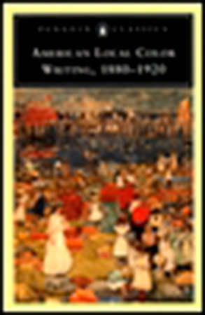 American Local Color Writing, 1880-1920 by Various