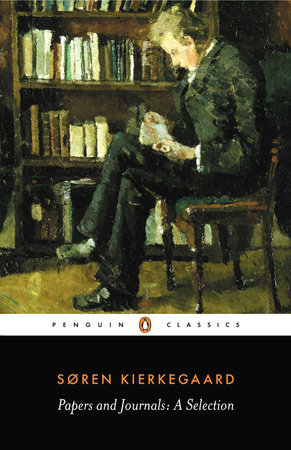 Papers and Journals by Soren Kierkegaard
