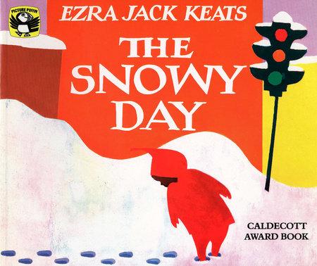 The Snowy Day by Ezra Jack Keats