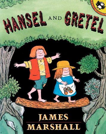 Hansel and Gretel by James Marshall