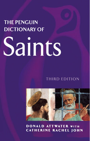 The Penguin Dictionary of Saints