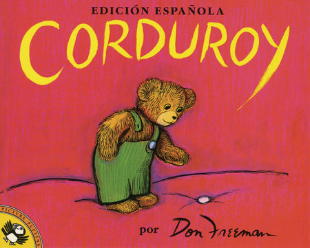 Corduroy (Spanish Edition) by Don Freeman