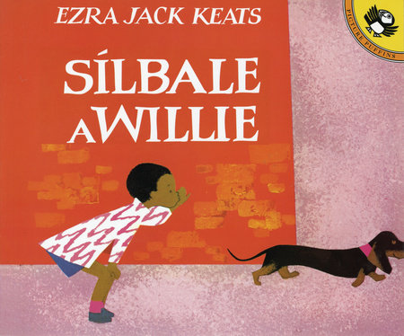 Silbale a Willie (Spanish Edition) by Ezra Jack Keats