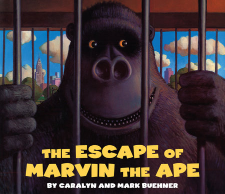 Escape of Marvin the Ape by Caralyn Buehner