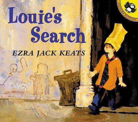 Louie's Search by Ezra Jack Keats
