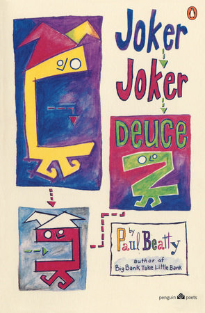 Joker, Joker, Deuce by Paul Beatty