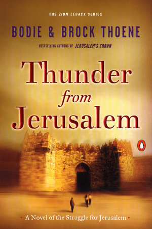 Thunder from Jerusalem by Bodie Thoene and Brock Thoene
