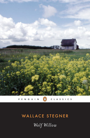 Wolf Willow by Wallace Stegner