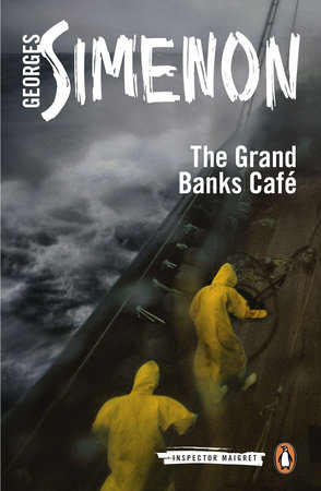 The Grand Banks Café by Georges Simenon