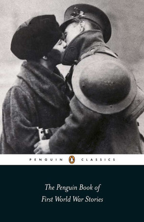 The Penguin Book of First World War Stories by Various