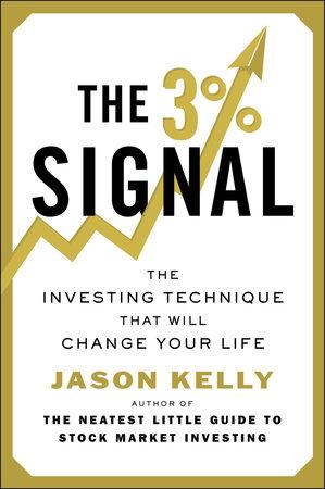The 3% Signal by Jason Kelly