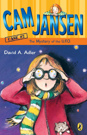 Cam Jansen: the Mystery of the U.F.O. #2 by David A. Adler