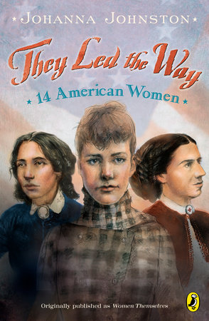 They Led the Way by Johanna Johnston