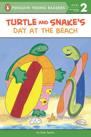 Turtle and Snake's Day at the Beach by Kate Spohn