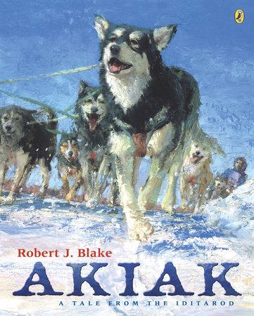 Akiak by Robert J. Blake