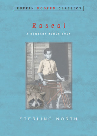 Rascal (Puffin Modern Classics) by Sterling North