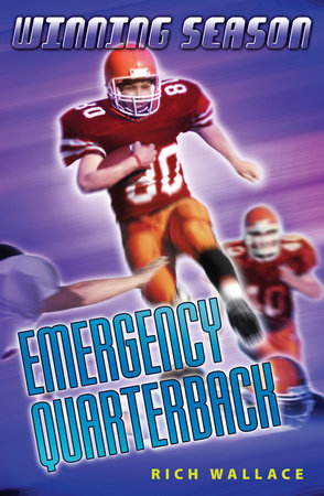 Emergency Quarterback #5 by Rich Wallace