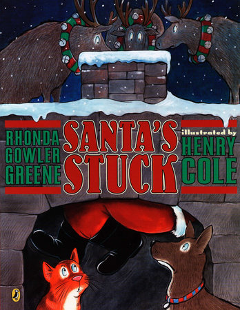 Santa's Stuck by Rhonda Greene