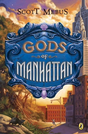 Gods of Manhattan by Scott Mebus