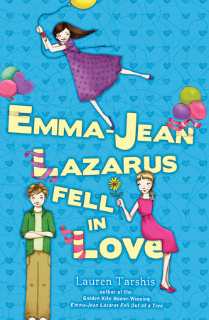 Emma-Jean Lazarus Fell in Love by Lauren Tarshis