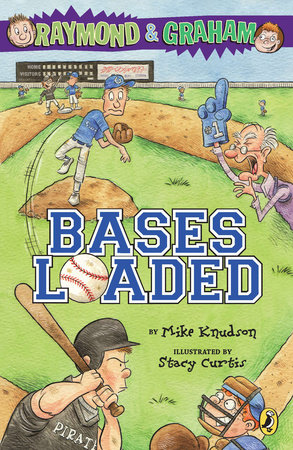 Raymond and Graham: Bases Loaded by Mike Knudson and Steve Wilkinson