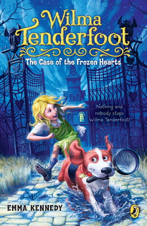 Wilma Tenderfoot: the Case of the Frozen Hearts by Emma Kennedy