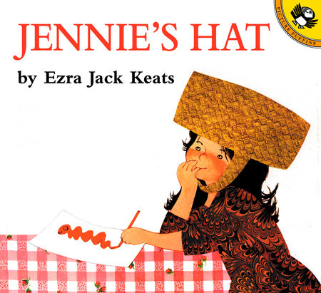 Jennie's Hat by Ezra Jack Keats