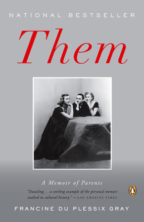 Them by Francine Du Plessix Gray