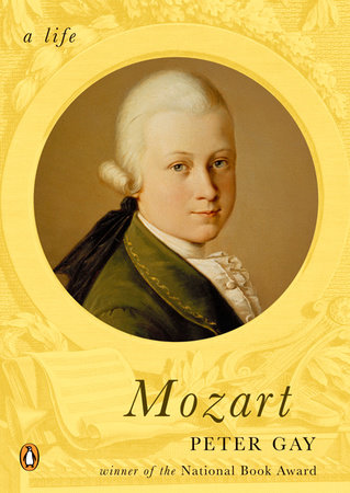 Mozart by Peter Gay