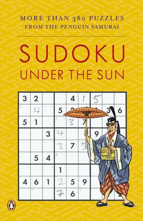 Sudoku Under the Sun by David J. Bodycombe