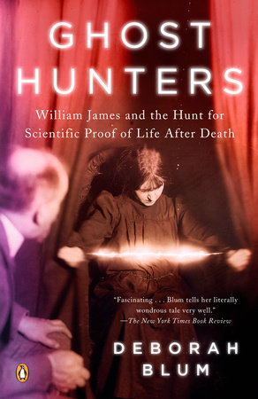 Ghost Hunters by Deborah Blum