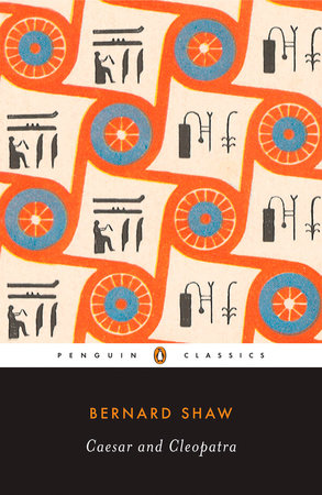 Caesar and Cleopatra by George Bernard Shaw